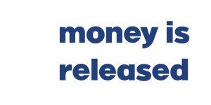 money.is.released